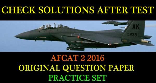 AFCAT 2 2016 Question Paper Practice Set