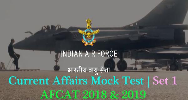 AFCAT 2018 current affairs mock test set 1