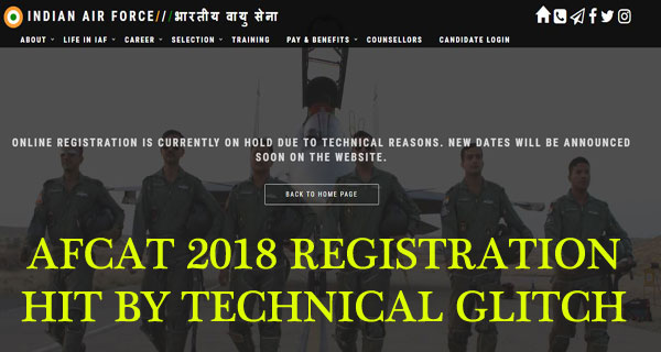 AFCAT 1 2018 exam online application registration hit by technical glitch