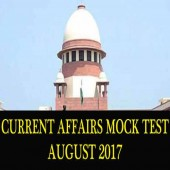 August 2017 Current Affairs Mock Test