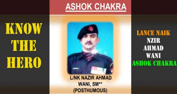 Know the hero - Nazir Ahmad Wani Ashok Chakra