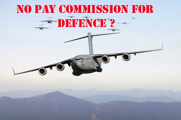 Check why 7th pay commission is not implemented for defence