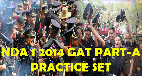 Online NDA I 2014 Question Paper Practice - General Ability Test Part-A
