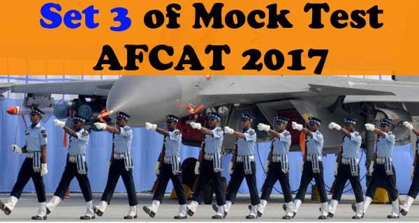 Set 3 of AFCAT 2017 Mock Test