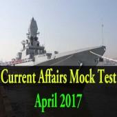 April 2017 Current Affairs Mock Test