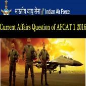 AFCAT 1 2016 Current Affairs Question Paper for practice