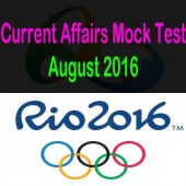Current Affairs Mock Test for August 2016 Events