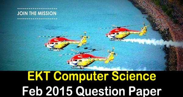 EKT Computer Science Feb 2016 Question Paper