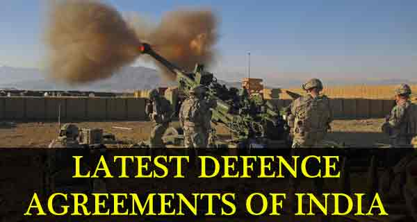 Recent Defence Agreements Between India and Other Countries