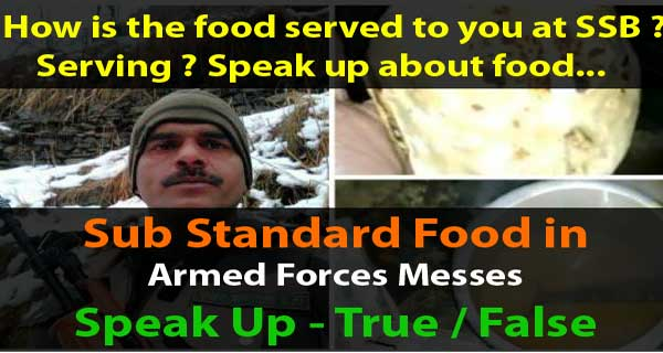Do Indian Army, Navy, Air Force and Para military messes provide substandard food