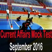 Current Affairs Mock Test for September 2016 Events
