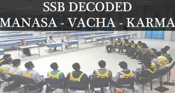 SSB Interview Decoded – The Link Between Manasa, Vacha and Karmana